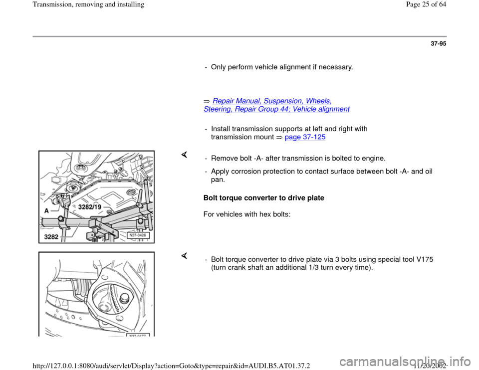 AUDI A8 1996 D2 / 1.G 01V Transmission Remove And Install Workshop Manual, Page 25