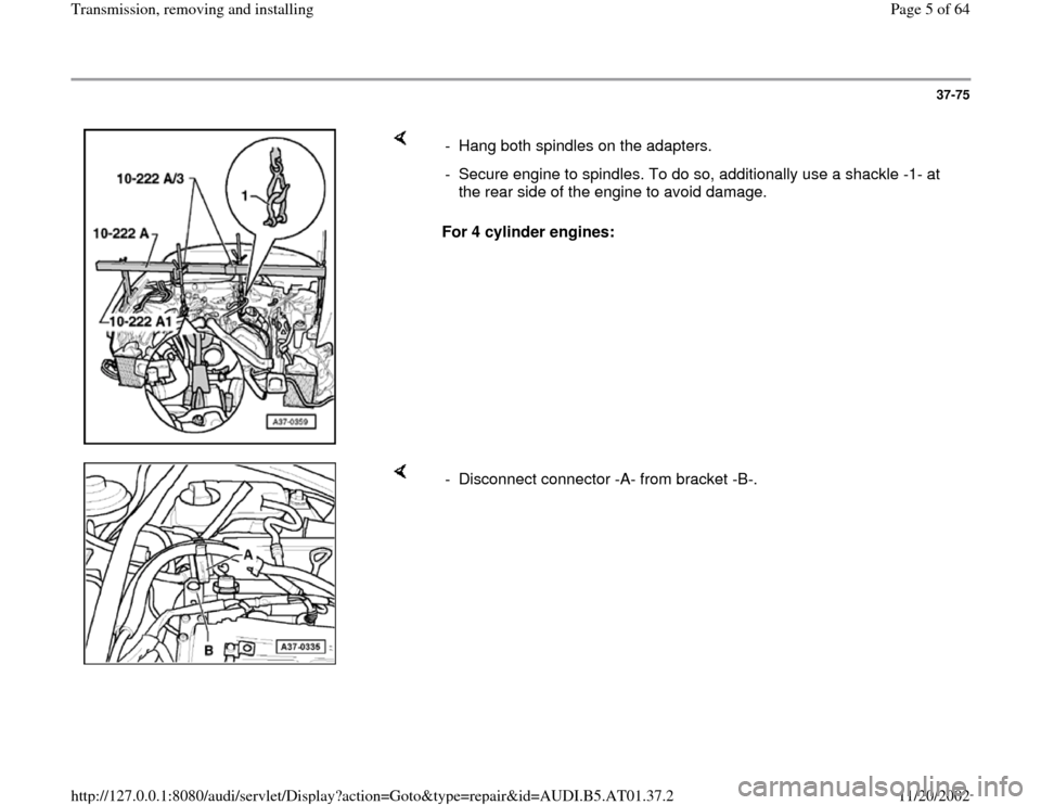 AUDI A8 1997 D2 / 1.G 01V Transmission Remove And Install Workshop Manual, Page 5