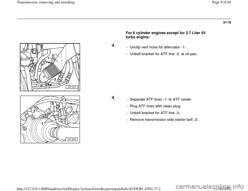 AUDI A8 1997 D2 / 1.G 01V Transmission Remove And Install Workshop Manual, Page 9