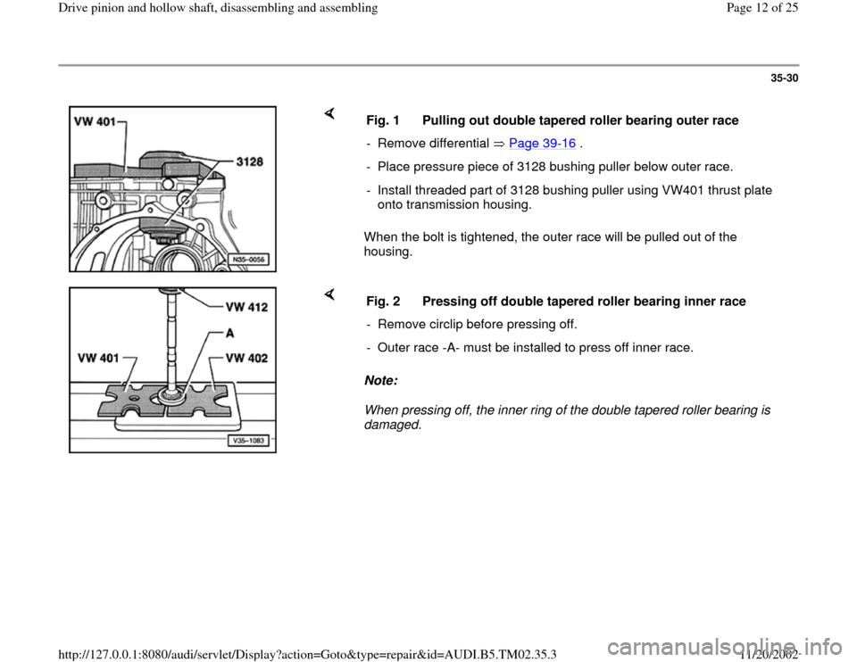 AUDI A4 1995 B5 / 1.G 01A Transmission Drive Pinion And Hollow Shaft Assembly Workshop Manual, Page 12