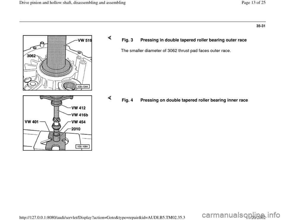 AUDI A4 1995 B5 / 1.G 01A Transmission Drive Pinion And Hollow Shaft Assembly Workshop Manual, Page 13