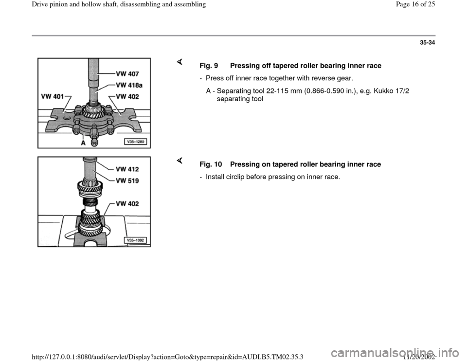 AUDI A4 1995 B5 / 1.G 01A Transmission Drive Pinion And Hollow Shaft Assembly Workshop Manual, Page 16
