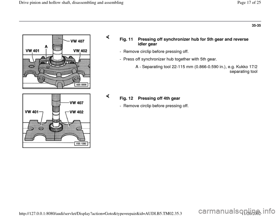 AUDI A4 1995 B5 / 1.G 01A Transmission Drive Pinion And Hollow Shaft Assembly Workshop Manual, Page 17