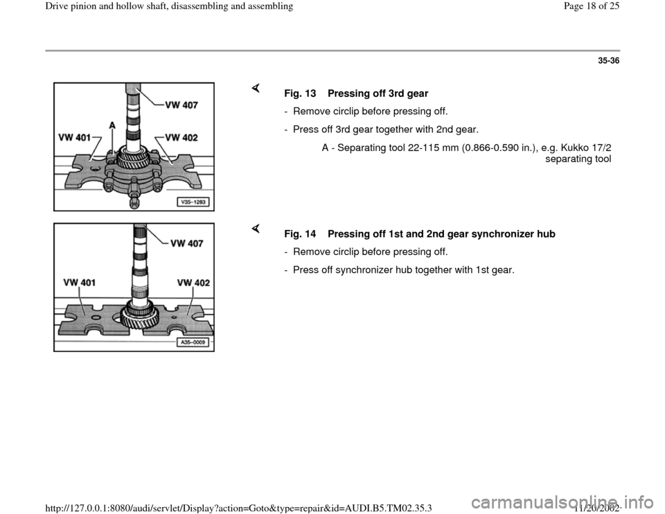 AUDI A4 1995 B5 / 1.G 01A Transmission Drive Pinion And Hollow Shaft Assembly Workshop Manual, Page 18