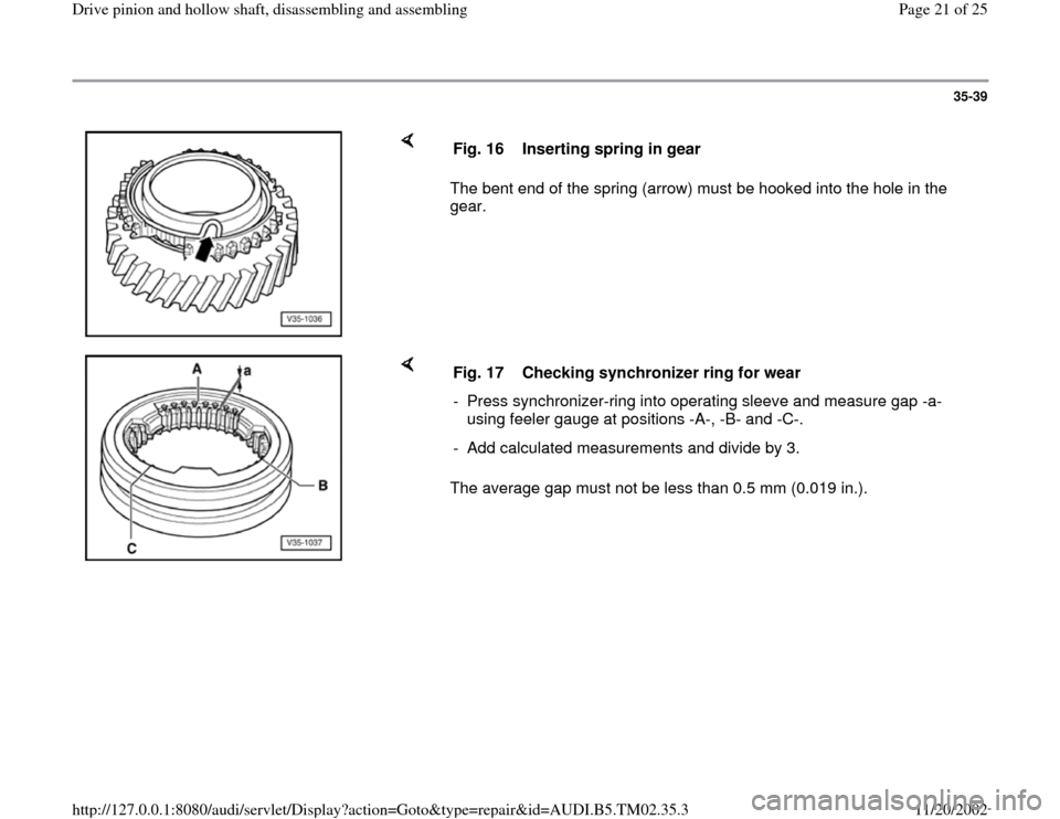 AUDI A4 1996 B5 / 1.G 01A Transmission Drive Pinion And Hollow Shaft Assembly Workshop Manual, Page 21