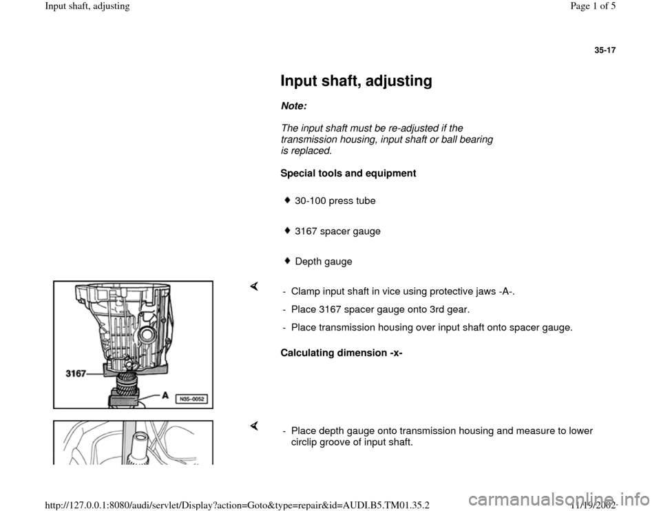 AUDI A4 1998 B5 / 1.G 01W Transmission Input Shaft Adjusting Workshop Manual, Page 1