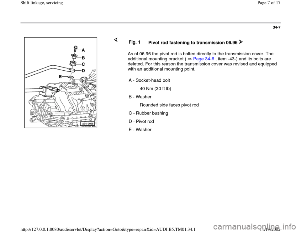 AUDI A4 1996 B5 / 1.G 01W Transmission Shift Linkage And Servicing Workshop Manual, Page 7