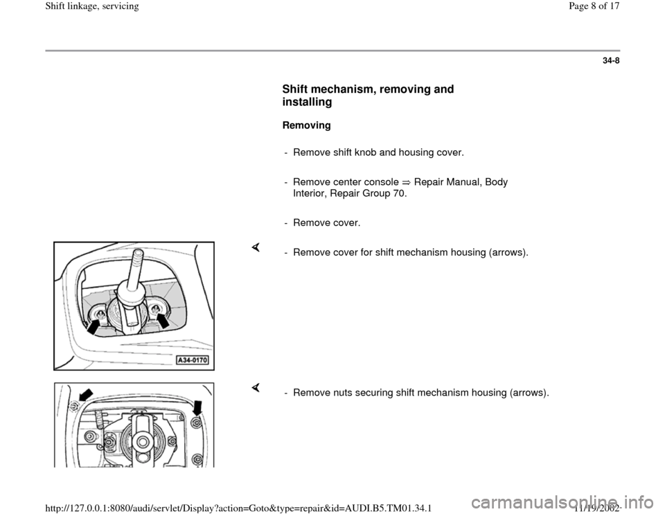 AUDI A4 1996 B5 / 1.G 01W Transmission Shift Linkage And Servicing Workshop Manual, Page 8