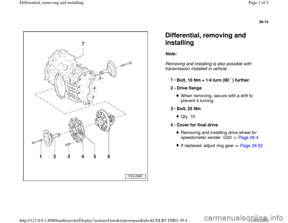 AUDI A6 2000 C5 / 2.G 01E Transmission Final Differential Remove And Install Workshop Manual, Page 1