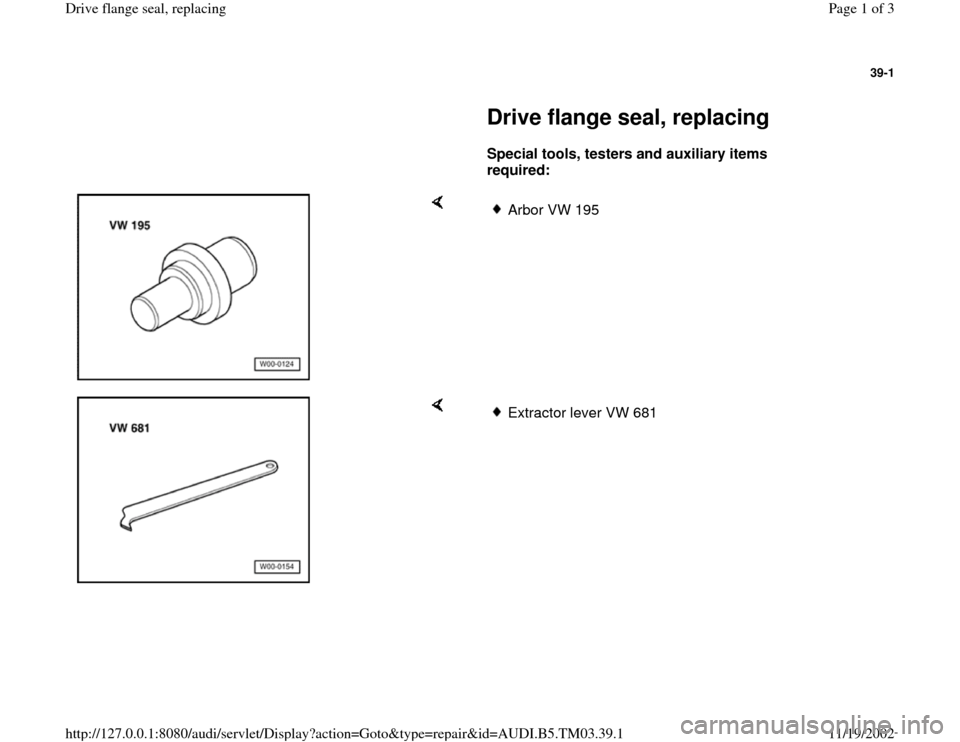 AUDI S4 1998 B5 / 1.G 01E Transmission Final Drive Flange Seals Workshop Manual, Page 1