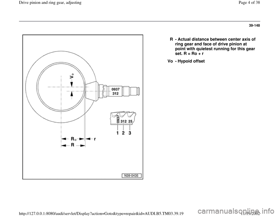 AUDI S4 1997 B5 / 1.G 01E Transmission Final Drive Pinion And Ring Gear Adjustment  Workshop Manual, Page 4