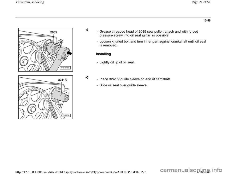 AUDI A3 1999 8L / 1.G AEB ATW Engines Valvetrain Servicing Workshop Manual, Page 21