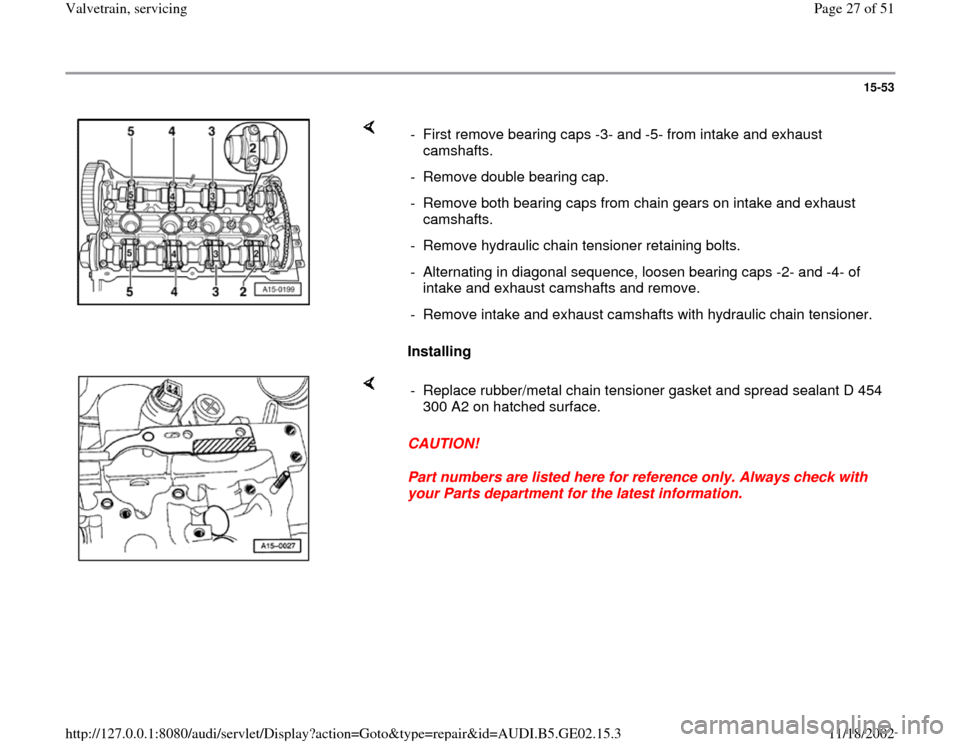 AUDI A6 1996 C5 / 2.G AEB ATW Engines Valvetrain Servicing Workshop Manual, Page 27