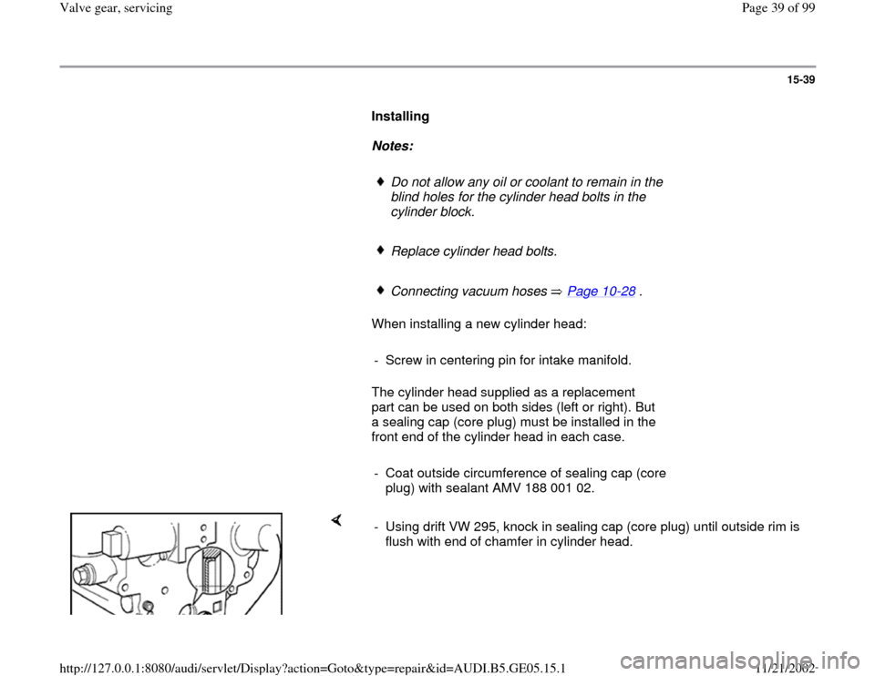AUDI A4 1998 B5 / 1.G APB Engine Valve Gear Service Workshop Manual, Page 39