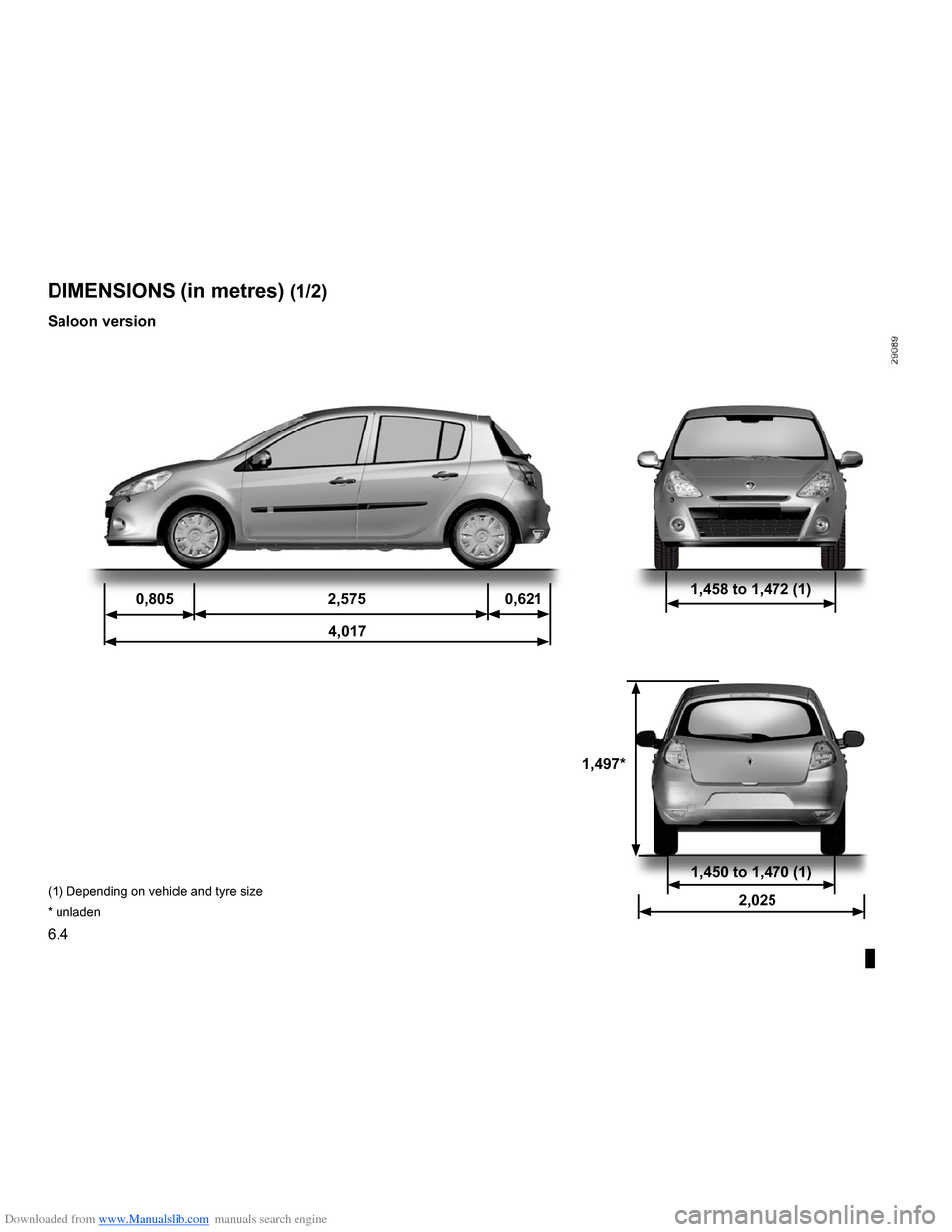 RENAULT CLIO 2009 X85 / 3.G Owners Manual Downloaded from www.Manualslib.com manuals search engine  technical specifications .........................(up to the end of the DU)dimensions  ...........................................(up to the e