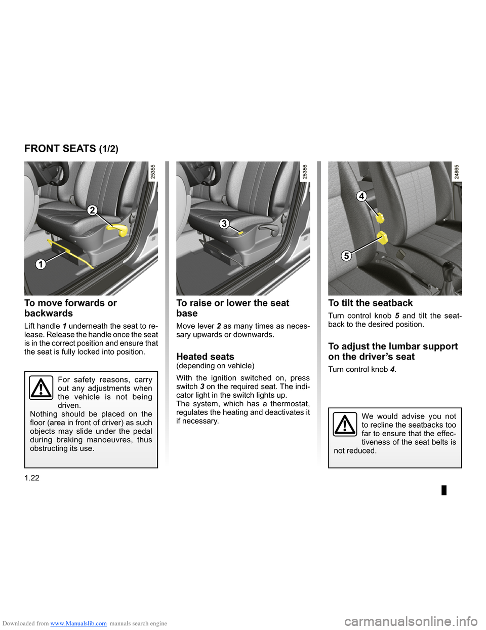 RENAULT CLIO 2009 X85 / 3.G Owners Manual Downloaded from www.Manualslib.com manuals search engine  adjusting your driving position ..............(up to the end of the DU)front seat adjustment  ............................(up to the end of th