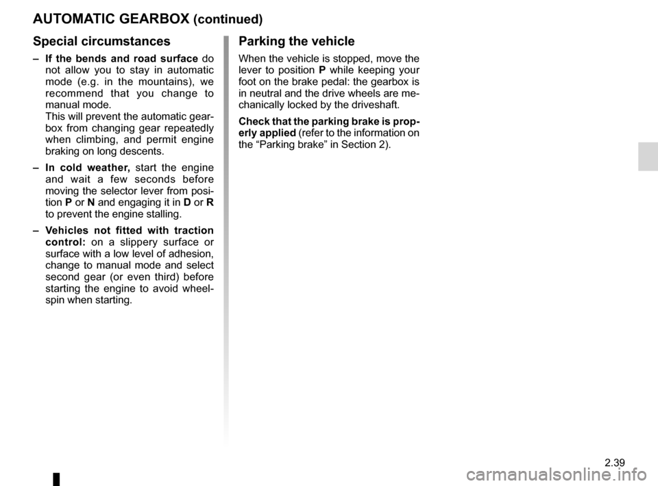 RENAULT ESPACE 2012 J81 / 4.G Owners Manual, Page 121