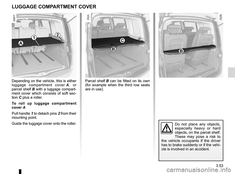 RENAULT ESPACE 2012 J81 / 4.G Owners Manual, Page 175