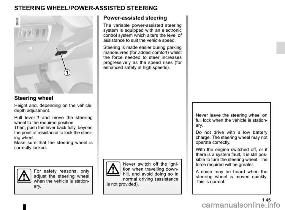 RENAULT FLUENCE 2012 1.G Service Manual steering wheeladjustment  ...................................... (up to the end of the DU) power-assisted steering ........................(up to the end of the DU) power-assisted steering ...........