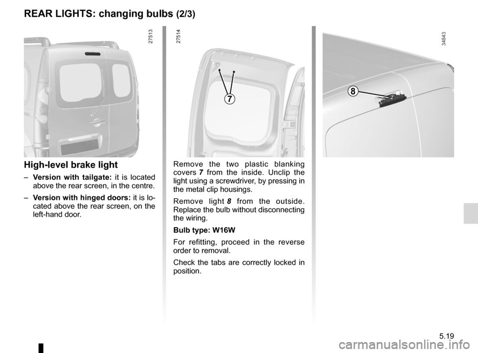 RENAULT KANGOO ZERO EMISSION 2012 X61 / 2.G Owners Manual, Page 168