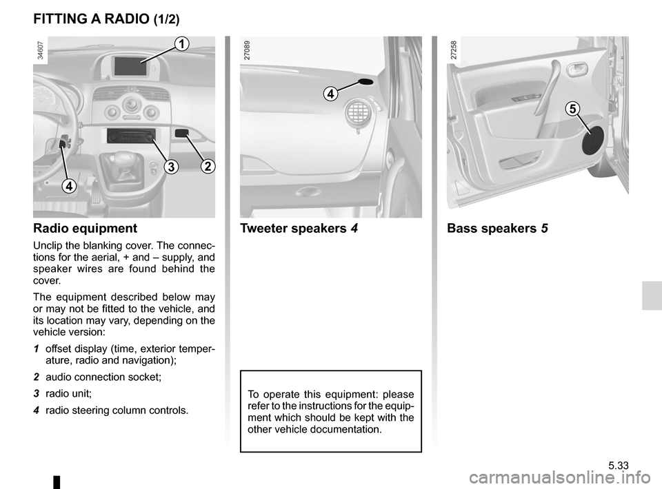 RENAULT KANGOO ZERO EMISSION 2012 X61 / 2.G Owners Manual, Page 182