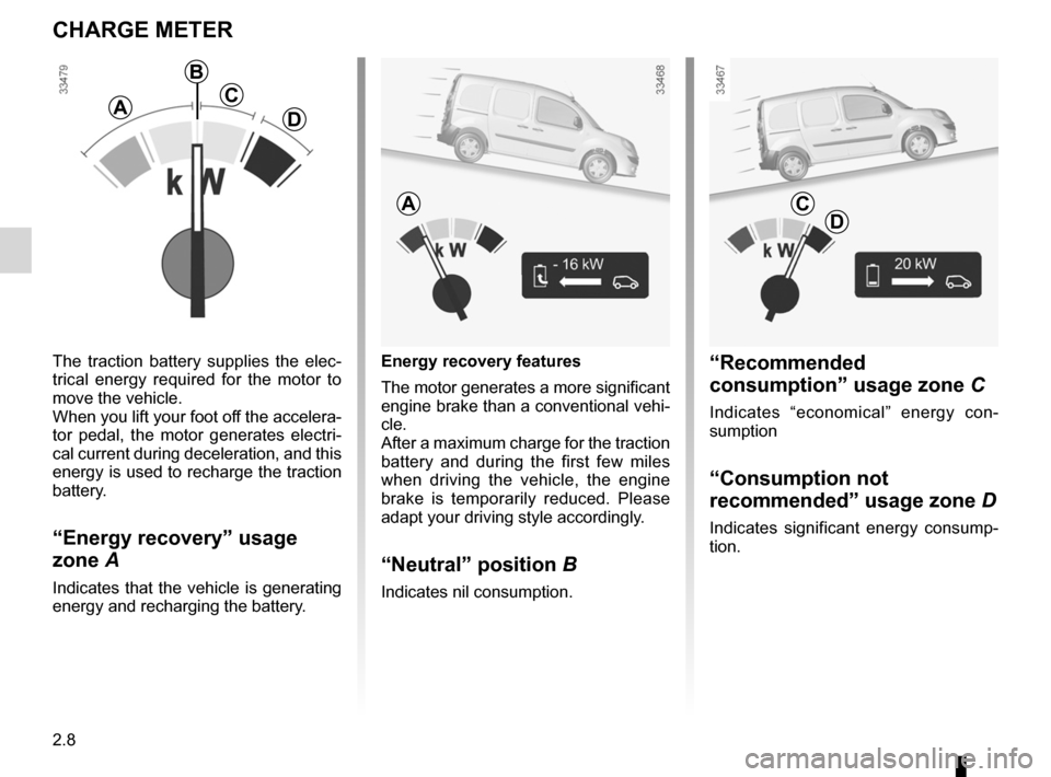 RENAULT KANGOO ZERO EMISSION 2012 X61 / 2.G Owners Manual, Page 99