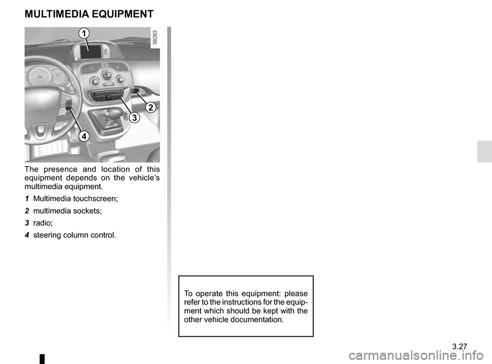 RENAULT KANGOO VAN ZERO EMISSION 2012 X61 / 2.G Owners Manual, Page 143