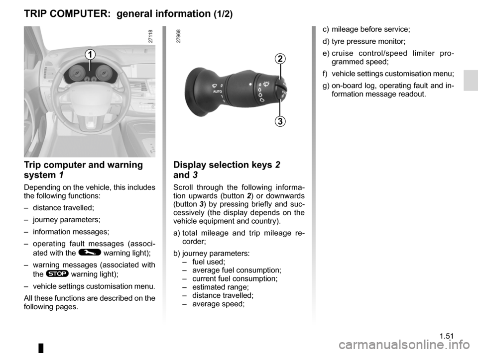 RENAULT LAGUNA 2012 X91 / 3.G Owners Manual, Page 57