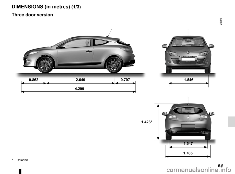 RENAULT MEGANE RS 2012 X95 / 3.G Owners Manual technical specifications ......................... (up to the end of the DU) dimensions  ........................................... (up to the end of the DU) 6.5 ENG_UD14419_4 Dimensions (en mètre)