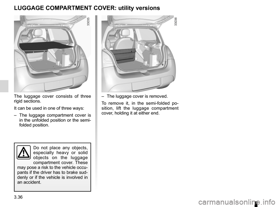RENAULT TWINGO 2012 2.G Owners Manual, Page 134