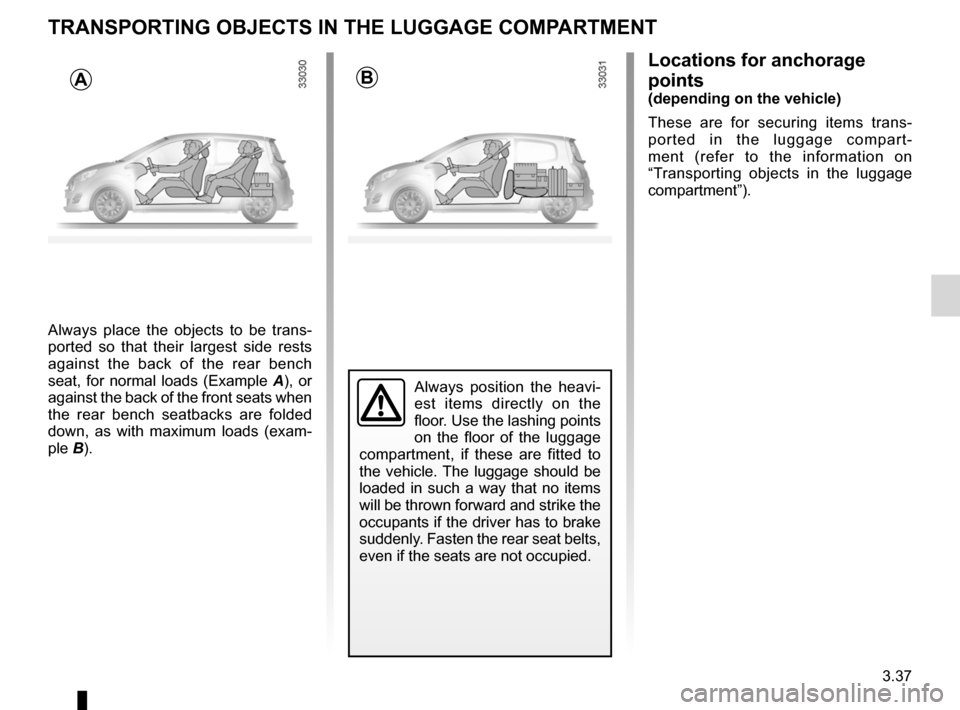 RENAULT TWINGO 2012 2.G Owners Manual, Page 135