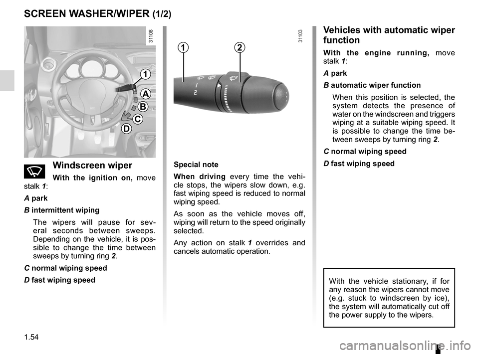 RENAULT WIND 2012 1.G Workshop Manual wipers ................................................... (up to the end of the DU) windscreen washer/wiper  ..................... (up to the end of the DU) windscreen washer  .......................