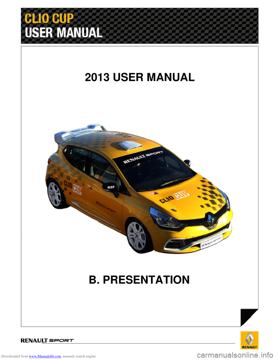RENAULT CLIO CUP 2013 X85 / 3.G User Manual, Page 1