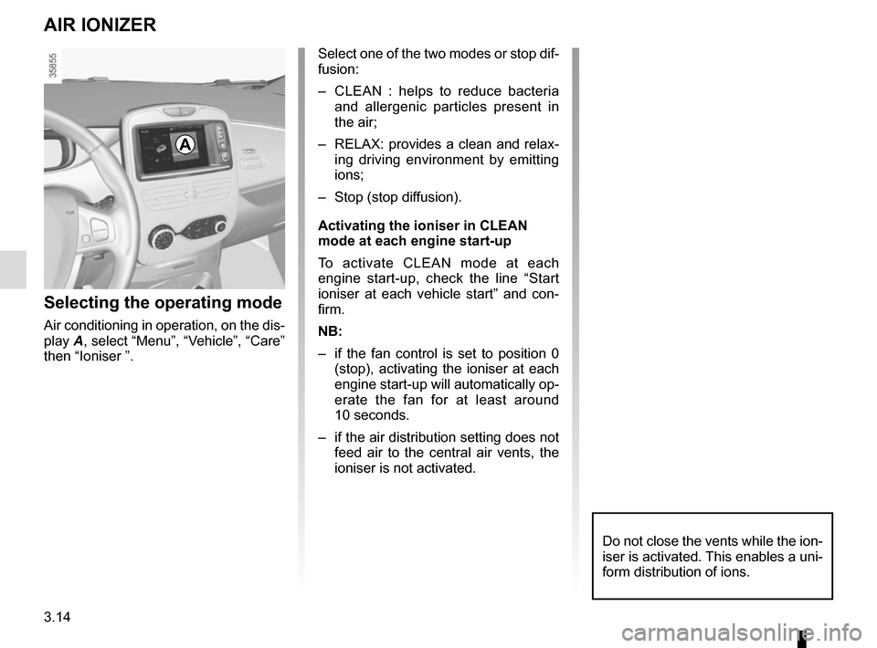 RENAULT ZOE 2014 1.G Owners Manual, Page 134