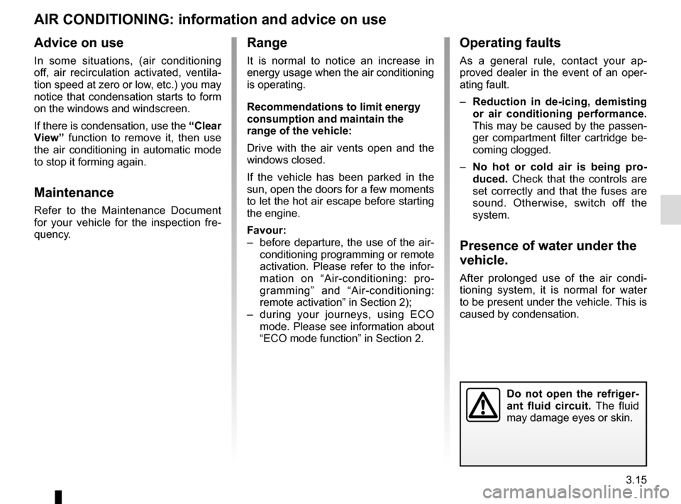 RENAULT ZOE 2014 1.G Owners Manual, Page 135