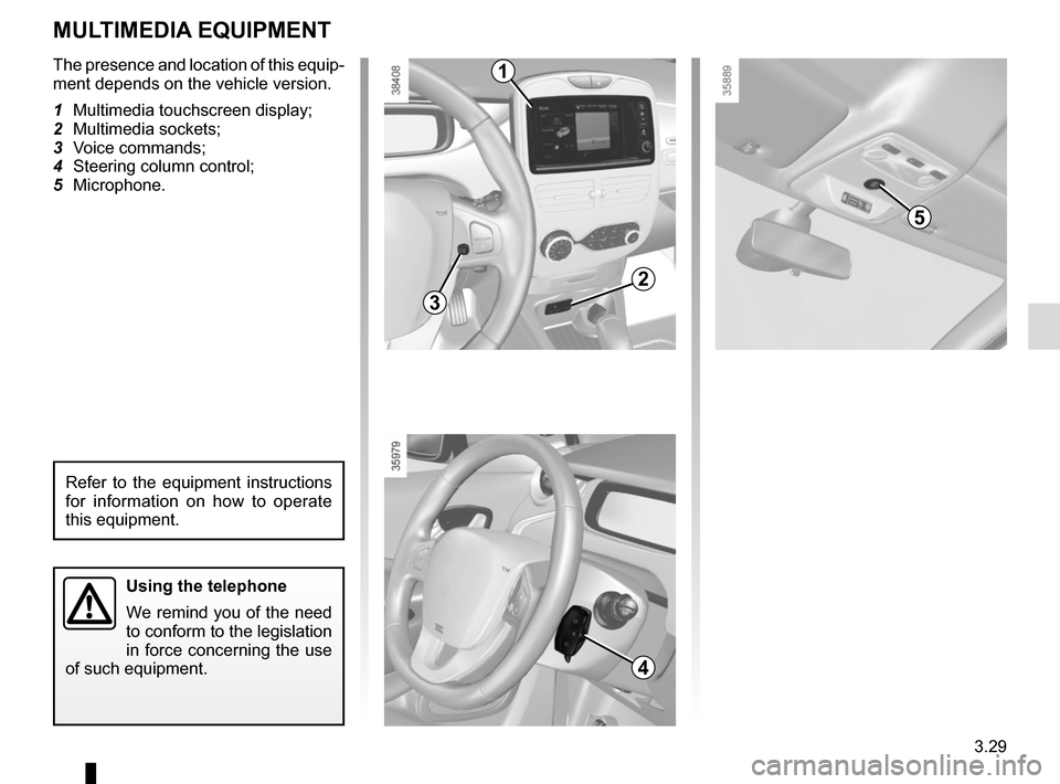 RENAULT ZOE 2014 1.G Owners Manual, Page 149