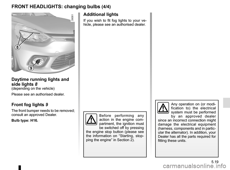 RENAULT CLIO 2015 X98 / 4.G Owners Manual, Page 197