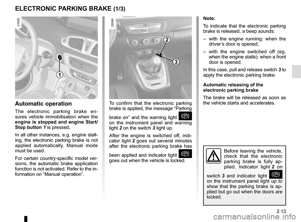 RENAULT SCENIC 2015 J95 / 3.G Owners Manual, Page 105