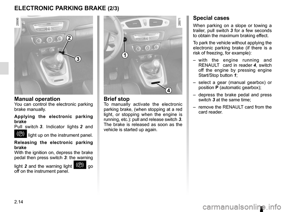 RENAULT SCENIC 2015 J95 / 3.G Owners Manual, Page 106