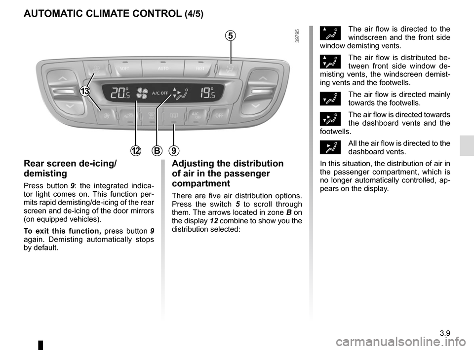 RENAULT SCENIC 2015 J95 / 3.G Owners Manual, Page 149