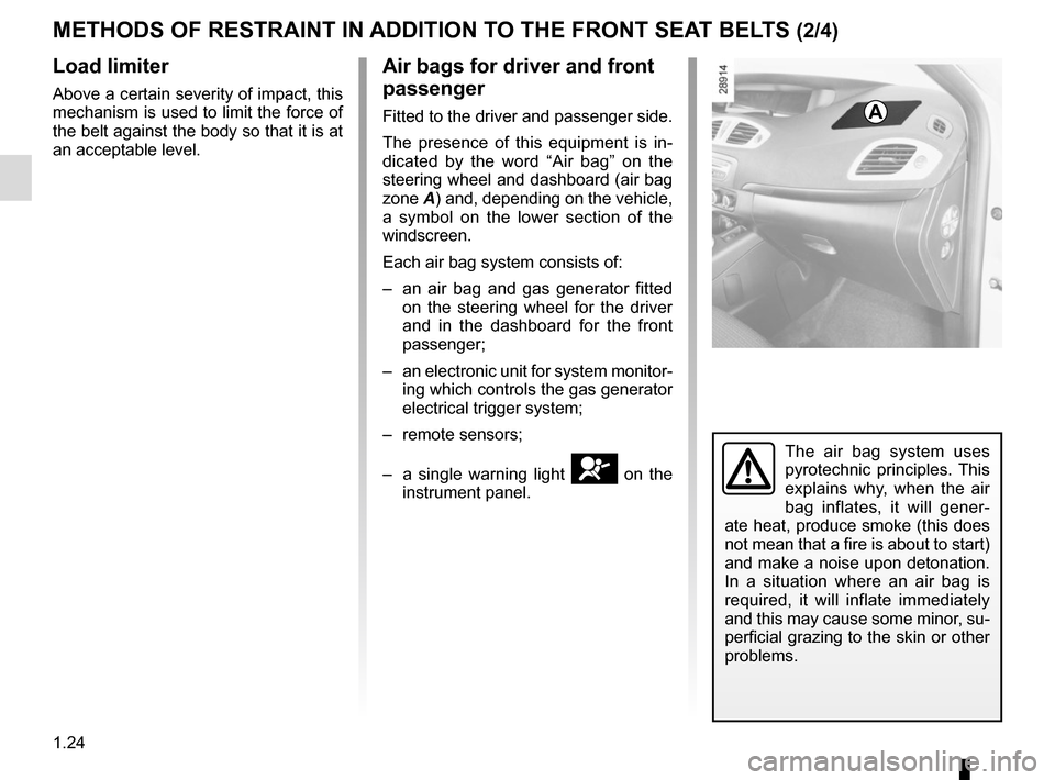 RENAULT SCENIC 2015 J95 / 3.G Owners Manual, Page 30