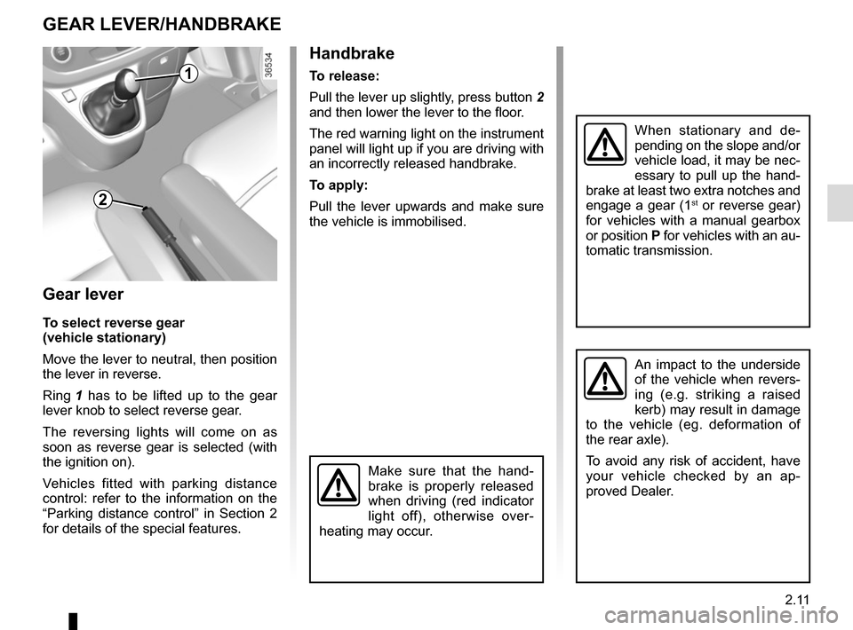 RENAULT TRAFIC 2015 X82 / 3.G Owners Manual, Page 135