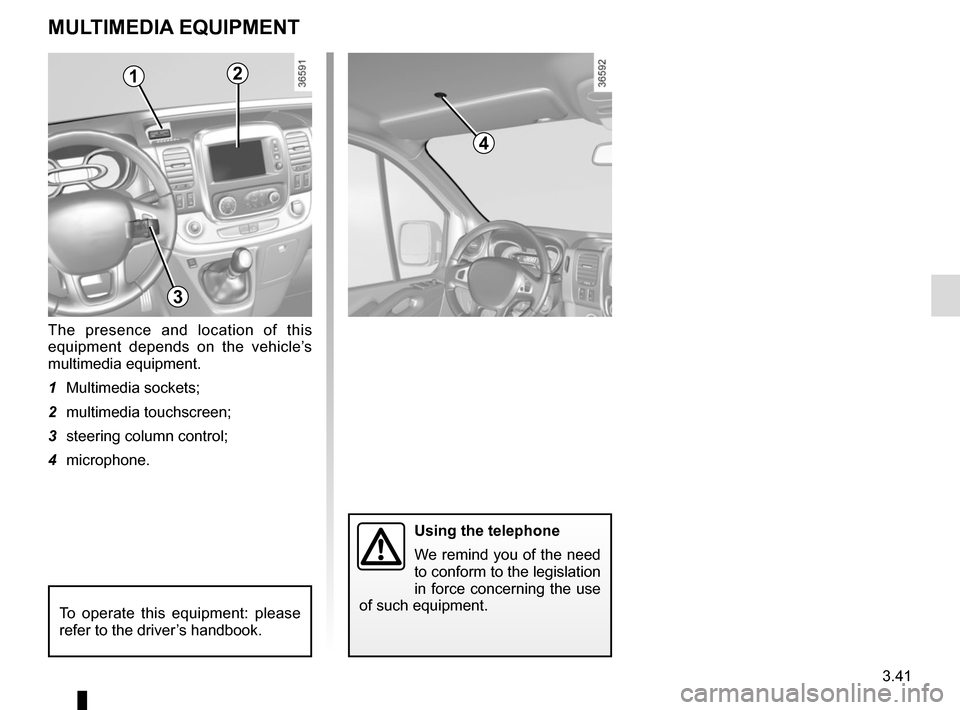 RENAULT TRAFIC 2015 X82 / 3.G Owners Manual, Page 203