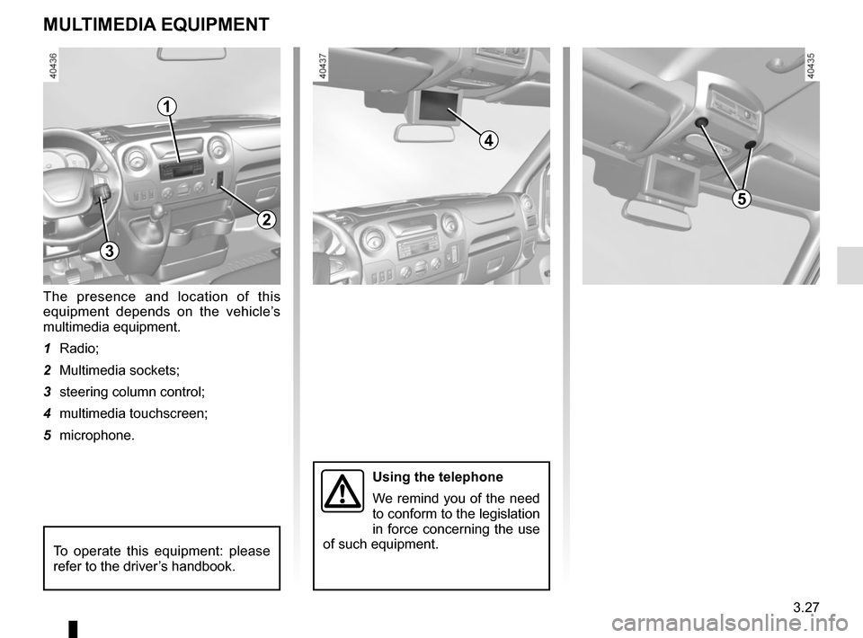 RENAULT MASTER 2016 X62 / 2.G Owners Manual, Page 187