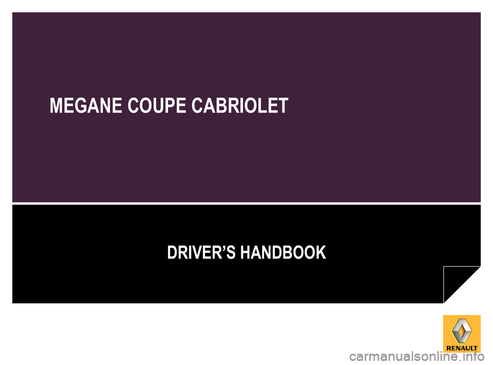 RENAULT MEGANE COUPE CABRIOLET 2016 X95 / 3.G Owners Manual, Page 1