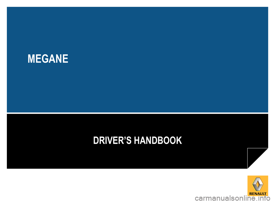 RENAULT MEGANE ESTATE 2016 X95 / 3.G Owners Manual, Page 1