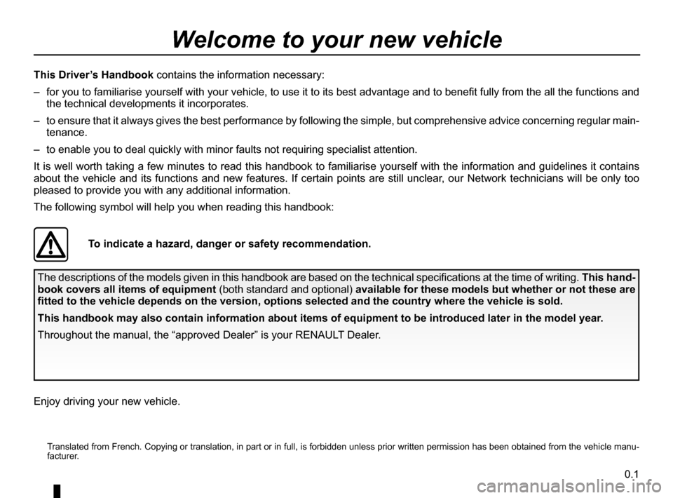 RENAULT CAPTUR 2017 1.G Owners Manual 0.1   Translated from French. Copying or translation, in part or in full, is fo
