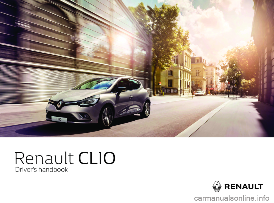 RENAULT CLIO 2017 X98 / 4.G Owners Manual, Page 1