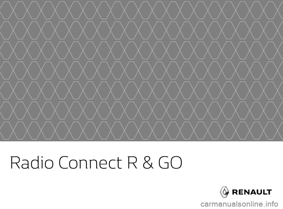 RENAULT TWINGO 2017 3.G Radio Connect R And Go User Manual, Page 1