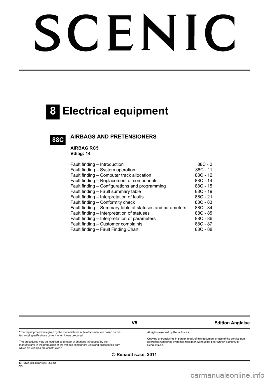 RENAULT SCENIC 2011 J95 / 3.G Air Bag RC5 - Seat Belt Pretensioners  Workshop Manual